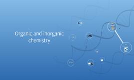 Copy of Copy of Organic and inorganic chemistry