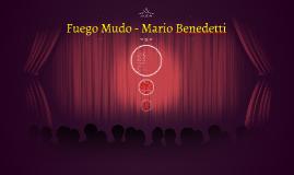 Fuego Mudo - Mario Benedetti
