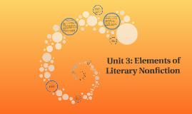 Copy of Unit 3: Elements of Literary Nonfiction
