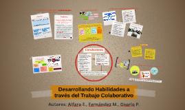 Desarrollando Habilidades a través del Trabajo Colaborativo