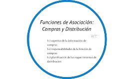 Copy of Funciones de Asociación: Compras y Distribución