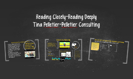 Reading Closely-Reading Deeply