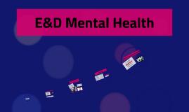 Copy of E&D Mental Health