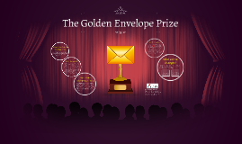 The Golden Envelope Prize