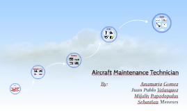 Aircraft Maintenance Technicians