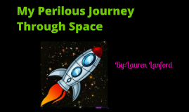 My Perilous Journey Through Space