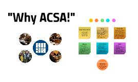 """Why ACSA!"" (RP)"