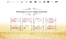 Marketing de Luxo e Trade Marketing