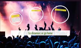 Go dreamarc or go home