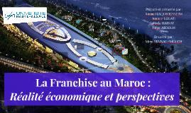 La Franchise au Maroc : réalité économiques et perspectives