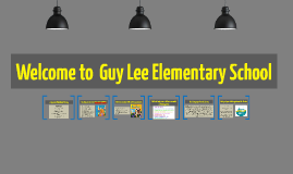 Welcome to  Guy Lee Elementary