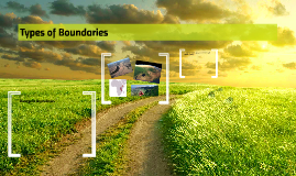 Types of Boundaries