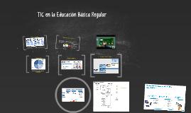 TIC en la Educación Básica Regular