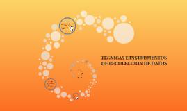 1- TECNICAS E INSTRUMENTOS DE RECOLECCION DE DATOS