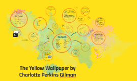 Copy of The Yellow Wallpaper by Charlotte Perkins Gilman