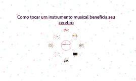 Como tocar um instrumento musical beneficia seu cérebro
