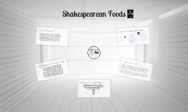 Copy of Shakespearean Food
