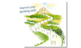 Improve your speaking skills