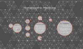 Homeopathic Medicine: