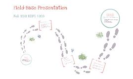 Field-Base Presentation
