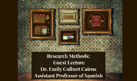 Research Methods: Guest Lecture