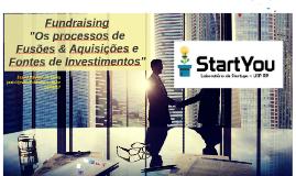 Workshop: O processo de F&A e Fontes de Investimentos SEVNA Ciclo 3 - 26/08/17