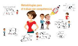 Metodologías para el trabajo por competencias