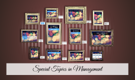 Special Topics in Management