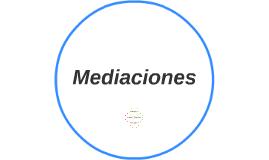 Mediaciones