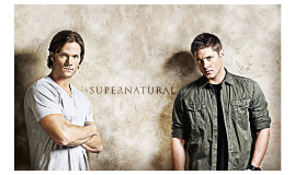 Copy of Supernatural Prezi