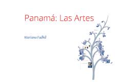 Panama: Las Artes