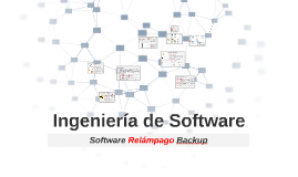 Ingeniería de Software Relámpago Backup