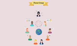 Copy of Focus Group