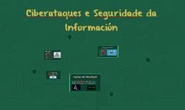 Ciberataques e Seguridade da Información