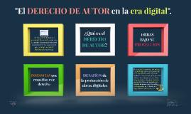 """""""El derecho de autor en la era digital""""."""