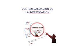 CONTEXTUALIZACION INVESTIGATIVA