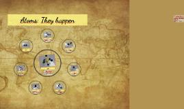 Atoms: They happen