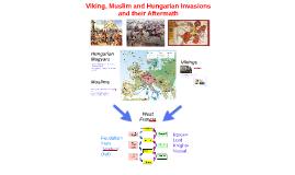 Viking, Muslim and Hungarian Invasions