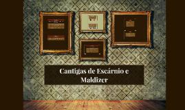 Copy of Cantigas de Escárnio e Maldizer