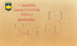 2° Asamblea Centro General de Padres y Apoderados.