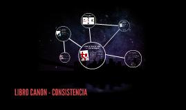 LIBRO CANON - CONSISTENCIA