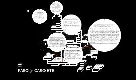 PASO 3- CASO ETB