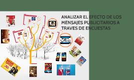 Copy of ANALIZAR EL EFECTO DE LOS MENSAJES PUBLICITARIOS A TRAVES DE