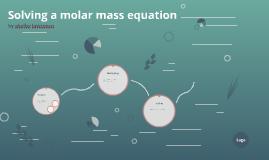 Solving a molar mass equation