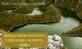 BOSNA I HERCEGOVINA, CRNA GORA, KOSOVO, SRBIJA