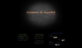 Seminario de Juguetes 2014 - Clase 1