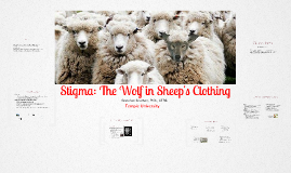 Stigma: The Wolf in Sheep's Clothing (Mental Health & TR Class)