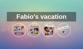 Fabio's vacation