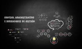 Copy of control administrativo e indicadores de gestion