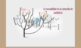LA SEXUALIDAD EN LA CONSULTA DE PEDIATRIA